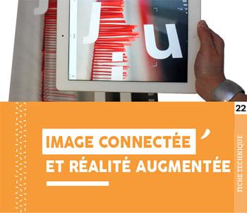 """Fiche technique """"Image connectée et réalité augmentée"""" - Cloître Imprimeur"""
