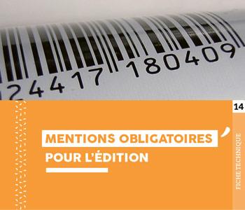 """Fiche technique """"Mention obligatoires pour l'édition"""" - Cloître Imprimeur"""