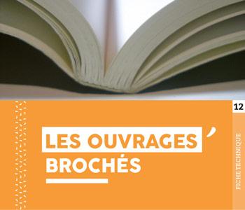 """Fiche technique """"Ouvrages brochés"""" - Cloître Imprimeur"""