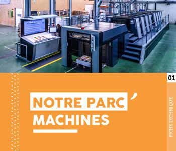 """Fiche technique """"Notre parc machines"""" - Cloître Imprimeur"""
