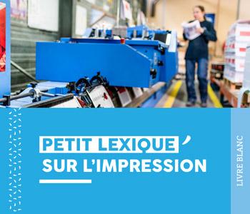 """Livre blanc """"Petit Lexique de l'Impression"""" - Cloître Imprimeur"""