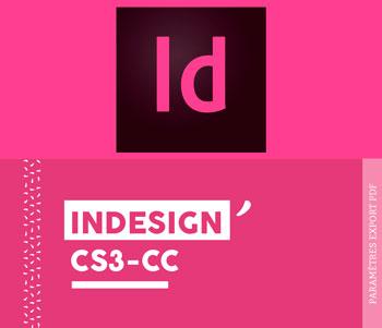Paramètres d'exportation PDF pour InDesign CS3 CC - Cloître Imprimeur