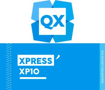 Paramètres d'exportation PDF pour Xpress XP10 - Cloître Imprimeur