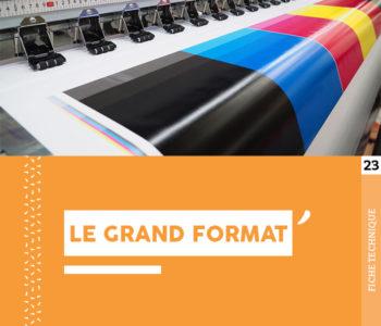 """Fiche technique """"Le grand format"""" - Cloître Imprimeur"""